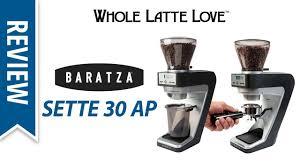 Coffee Grinders Reviews Ratings Review Baratza Sette 30 Ap Coffee Grinder Youtube