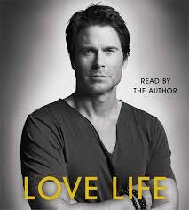 love life rob lowe 9781442367333 amazon com books