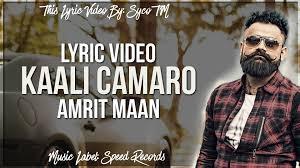 camaro song kaali camaro lyrics amrit maan punjabi song 2016