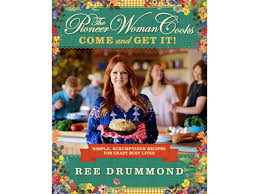 come and get it the pioneer woman has a brand new cookbook fn