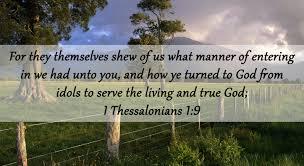 july verse on service i thessalonians 1 9 kjv for they