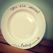 you are special plates you are special today plate birthday plate special day
