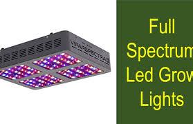 Full Spectrum Led Grow Lights Full Spectrum Led Grow Lights Review For Your Plants