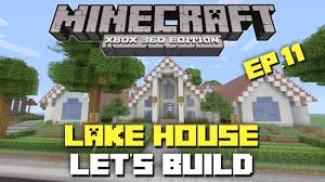minecraft xbox 360 let u0027s build a lake house part 11 youtube