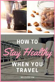 traveling tips images 5 tips to stay healthy while traveling jpg
