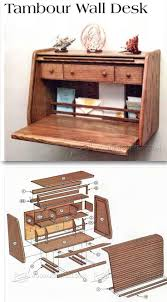 tambour wall desk plans furniture plans and projects