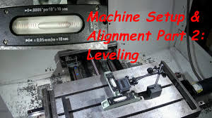 cnc machine setup and alignment part 2 leveling youtube