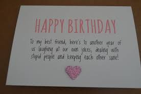 birthday card to friend what to write humourous best friend