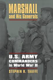 amazon com marshall and his generals u s army commanders in