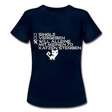 spr che sterben sprüche frauen shirt mit 70 katzen sterben t shirt p3tshirt
