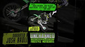 motocross movie cast unchained the untold story of freestyle motocross youtube