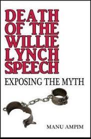 death of the willie lynch speech manu ampim black classic press