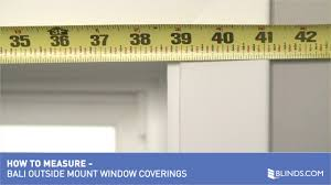 bali blinds how to measure windows for outside mount window