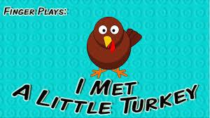 i met a turkey thanksgiving finger play for children