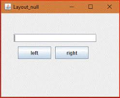 java null layout manager swing why use layoutmanagers in java simplest understanding of complex