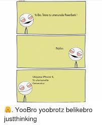 Yo Bro Meme - yo bro tekno tu umenunulia powerbank ndio ukipata iphone 6 si utan