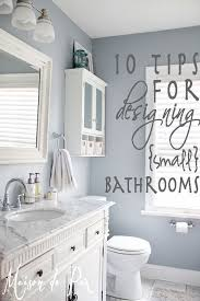 Small Bathroom Decor Ideas by 10 Tips For Designing A Small Bathroom Small Bathroom Bath And