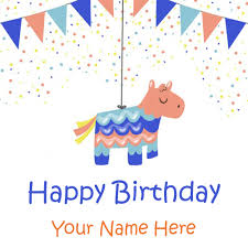 happy birthday wishes nice pinata greeting with name