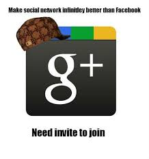 Google Plus Meme - scumbag google plus