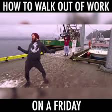 Friday Work Meme - how you leave work school on a friday youtube