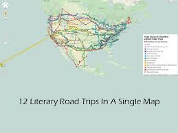map of the road extraordinary 12 literary road trips in a single map