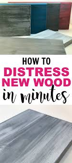 how to distress wood how to distress new wood in minutes daily dose of diy