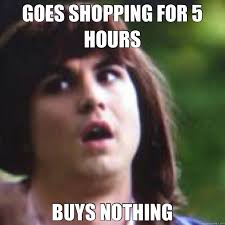 Jamie Meme - goes shopping for 5 hours buys nothing girl logic jamie quickmeme
