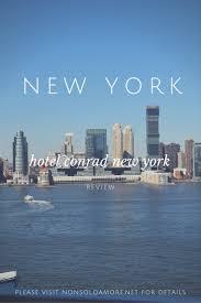 wohnzimmer new york nyc guide hotel conrad new york city nonsoloamore