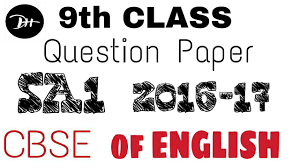 9th class question paper sa1 2016 17 cbse of english youtube