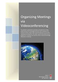 organizing meetings via video conferencing
