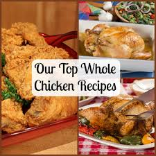 our top whole chicken recipes mrfood