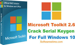 microsoft toolkit 2 6 serial keygen for full windows 10