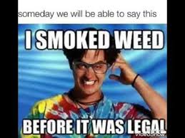 Legalize Weed Meme - canada to legalize weed july 1st but nova scotia only releases it