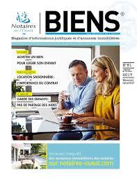 chambre des notaires annonces immobili鑽es magazine biens des notaires de l ouest n 61 actualités loire