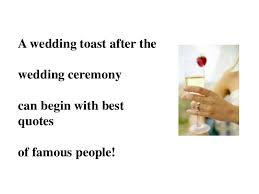 marriage ceremony quotes best wedding toast quotes