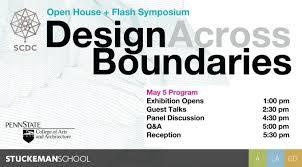 design event symposium design across boundaries symposium at stuckeman center for design