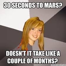 Stupid Internet Memes - seconds to mars stupid girl