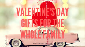 s day gifts for the whole family my abundant