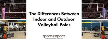 Backyard Volleyball Nets Differences Between Indoor Volleyball Poles U0026 Beach Volleyball Poles