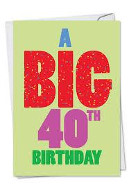 big birthday cards big 40 birthday big ones birthday card nobleworks
