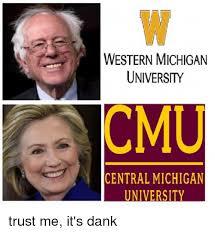 University Of Michigan Memes - western michigan university cmu central michigan university trust