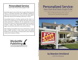 personalized service how utah real estate ought to be by brandon
