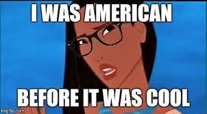 Hipster Glasses Meme - hipster pocahontas imgflip
