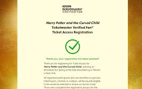 ticketmaster verified fan harry potter verified fan registration open for next cursed child broadway ticket