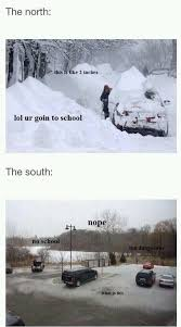 Canada Snow Meme - oh those southern wimps we don t even mind the snow in the