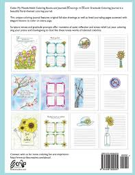 amazon com journal blessings in bloom adult coloring books and amazon com journal blessings in bloom adult coloring books and coloring journals by color my moods gratitude journal journaling bible verses notebook