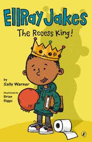 recess ellray jakes the recess king sally warner brian biggs
