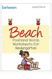 Homeschool Kindergarten Worksheets Beach Positional Words Worksheets For Kindergarten Worksheets
