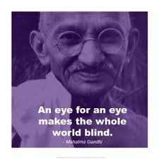 An Eye For An Eye Will Make The World Blind Martin Luther King Jr Food For The Spiritual Soul U0027s Blog
