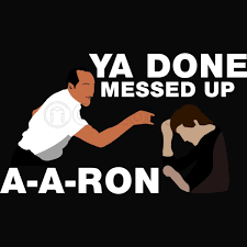 You Done Messed Up A - you done messed up aaron baby onesies customon com